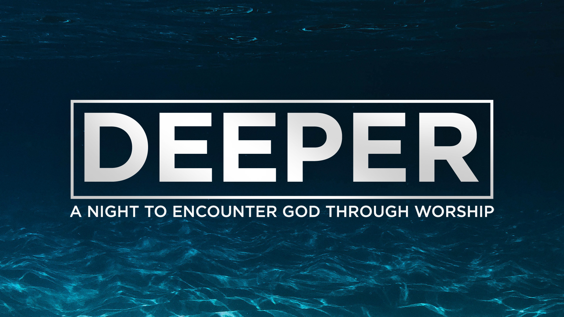 deeper-night-of-worship